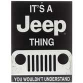 It's A Jeep Thing Metal Sign